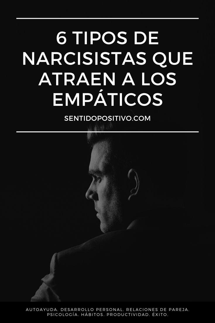 6 tipos de narcisistas que atraen a los empáticos