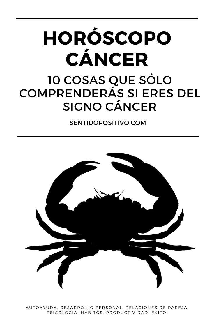 Horóscopo Cáncer: 10 cosas que sólo comprenderás si eres del signo cáncer