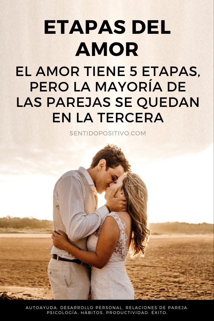Etapas del amor: El amor tiene 5 etapas, pero la mayoría de las parejas se quedan en la tercera