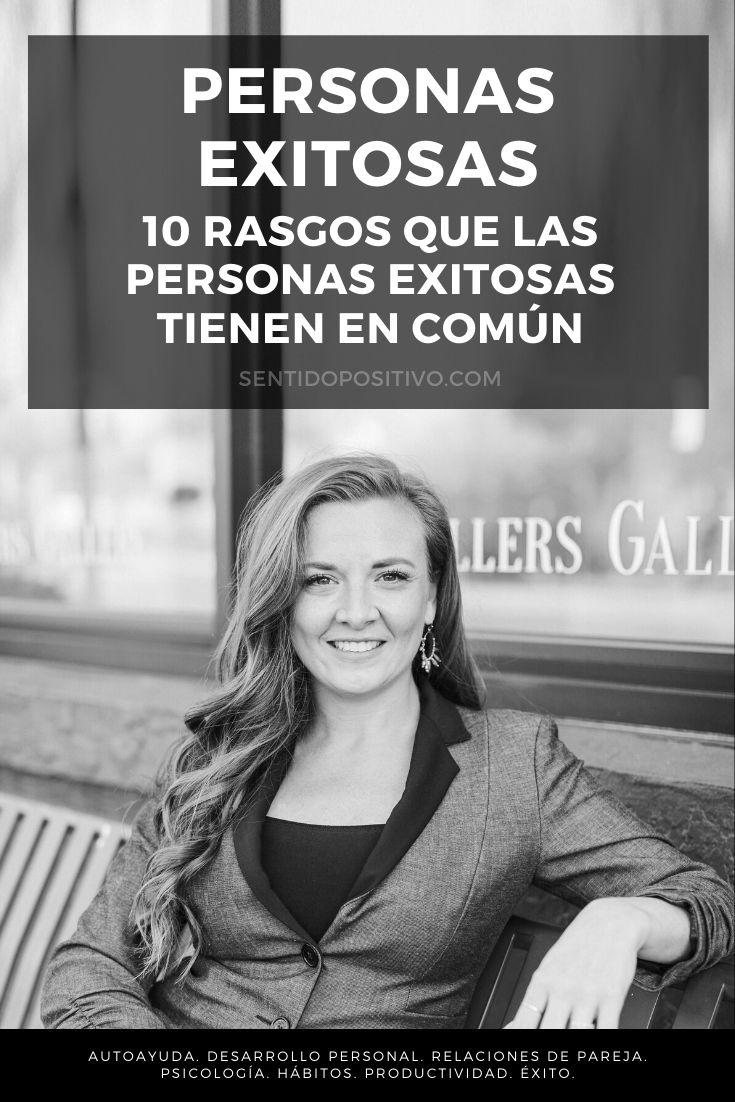 Personas exitosas: 10 rasgos que las personas exitosas tienen en común