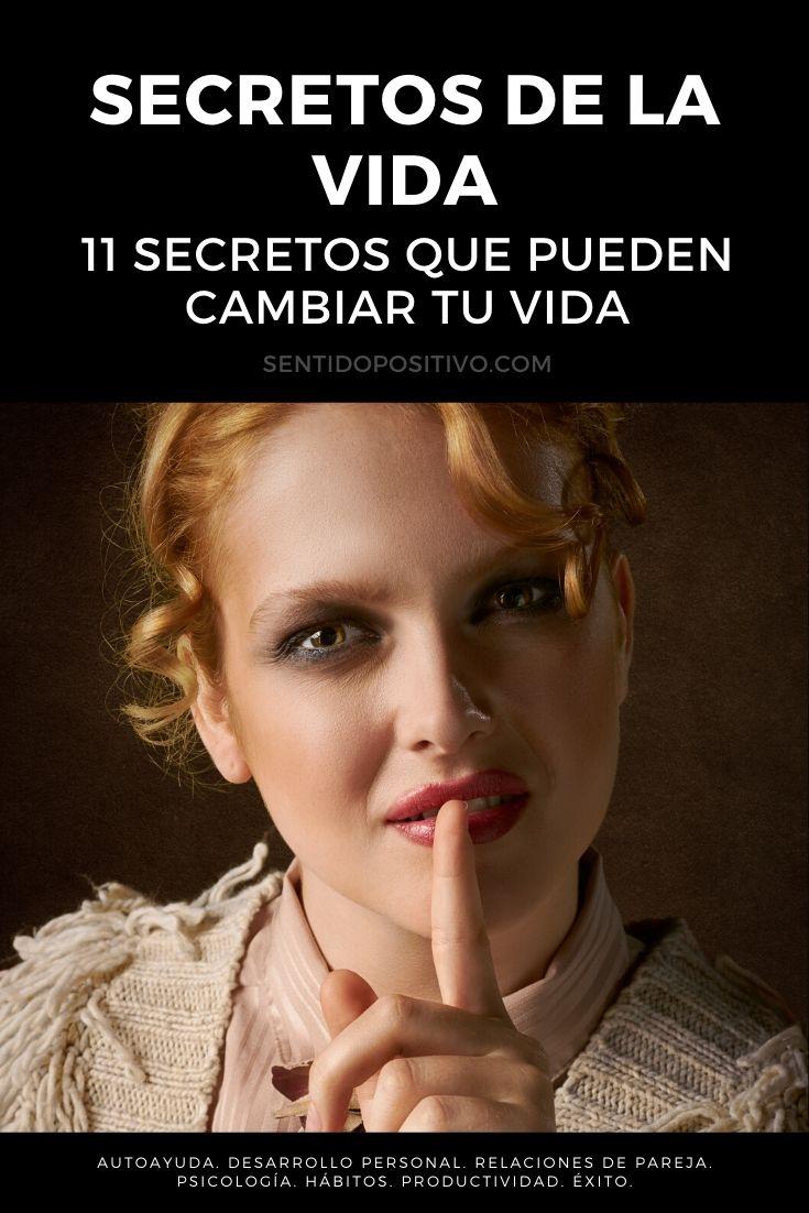Secretos de la vida: 11 secretos que pueden cambiar tu vida