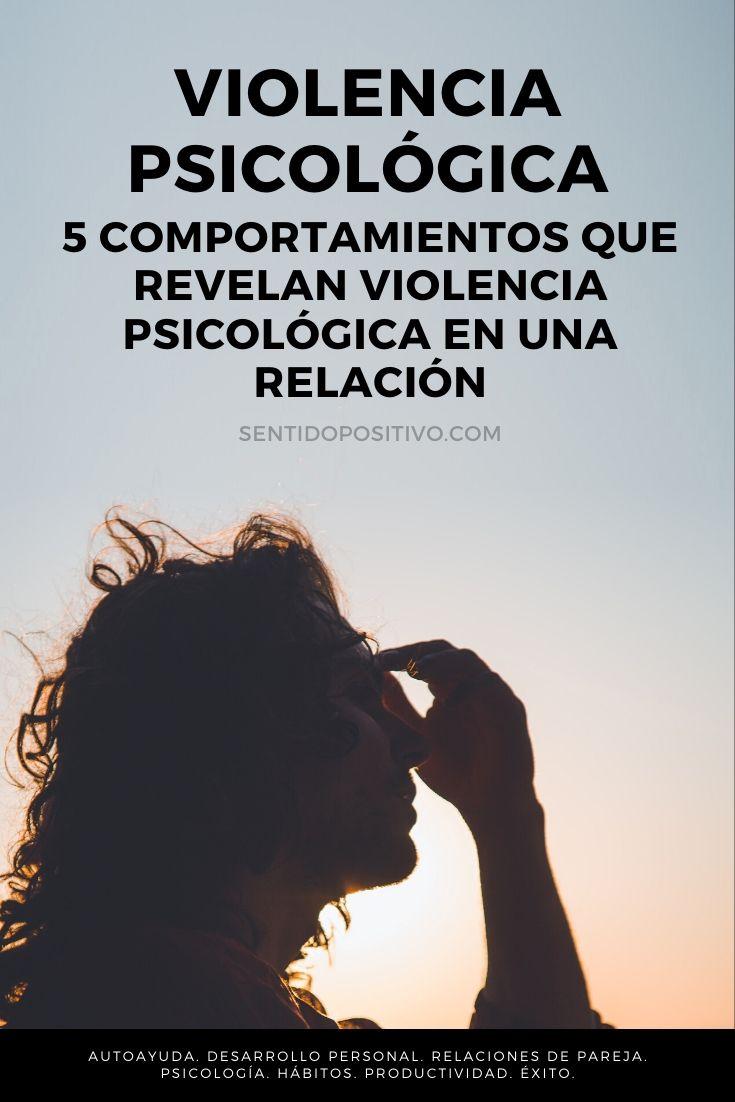 Violencia psicológica: 5 Comportamientos que revelan violencia psicológica en una relación