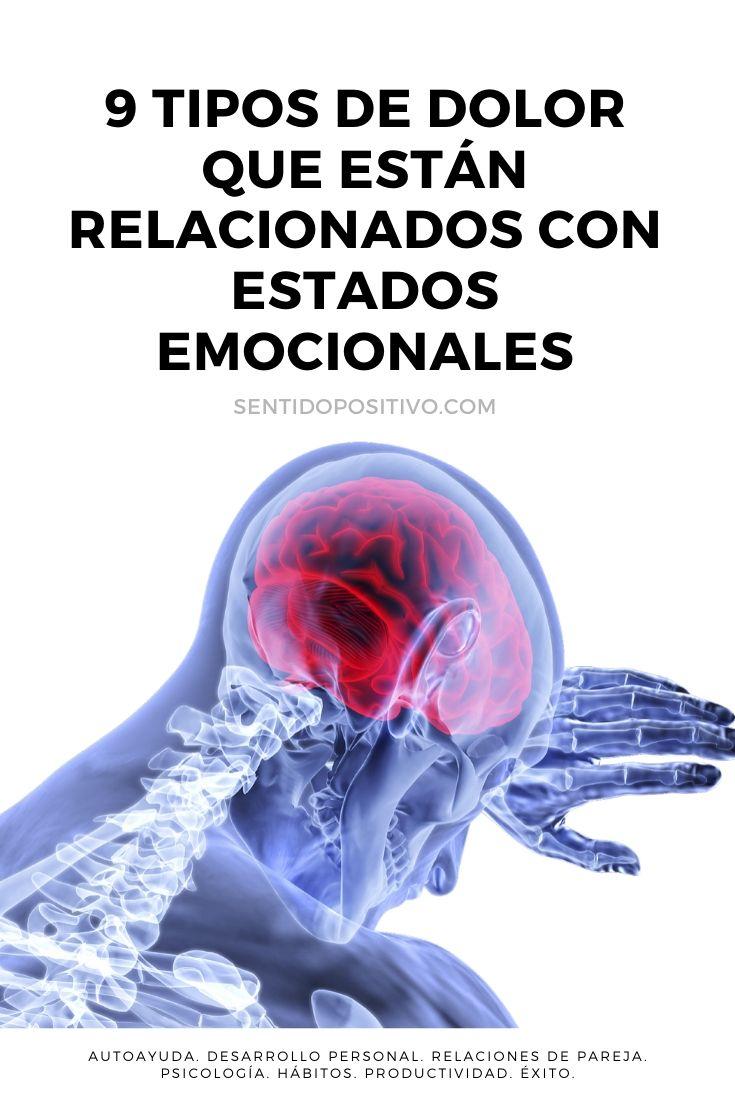 Dolores y emociones: 9 Tipos de dolores que están relacionados con estados emocionales