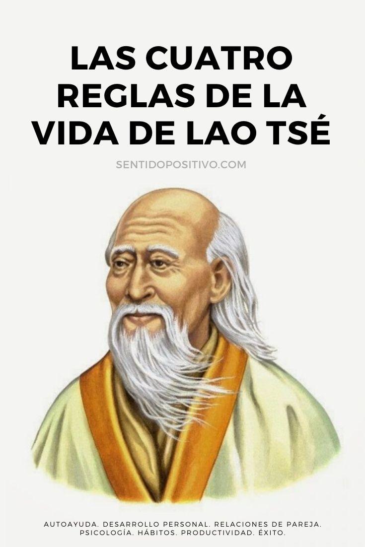 Frases de Lao Tsé: Las cuatro reglas de la vida de Lao Tsé