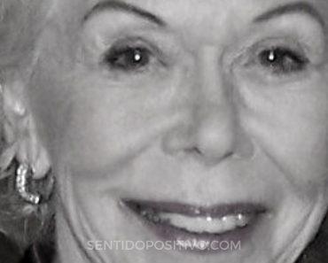 Frases de Louise Hay: 10 importantes lecciones de vida que podemos aprender de Louise Hay
