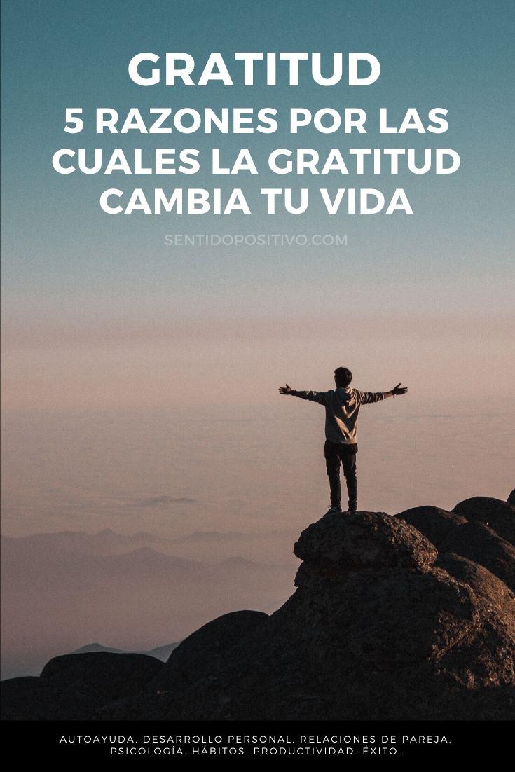 Gratitud: 5 razones por las cuales la gratitud cambia tu vida