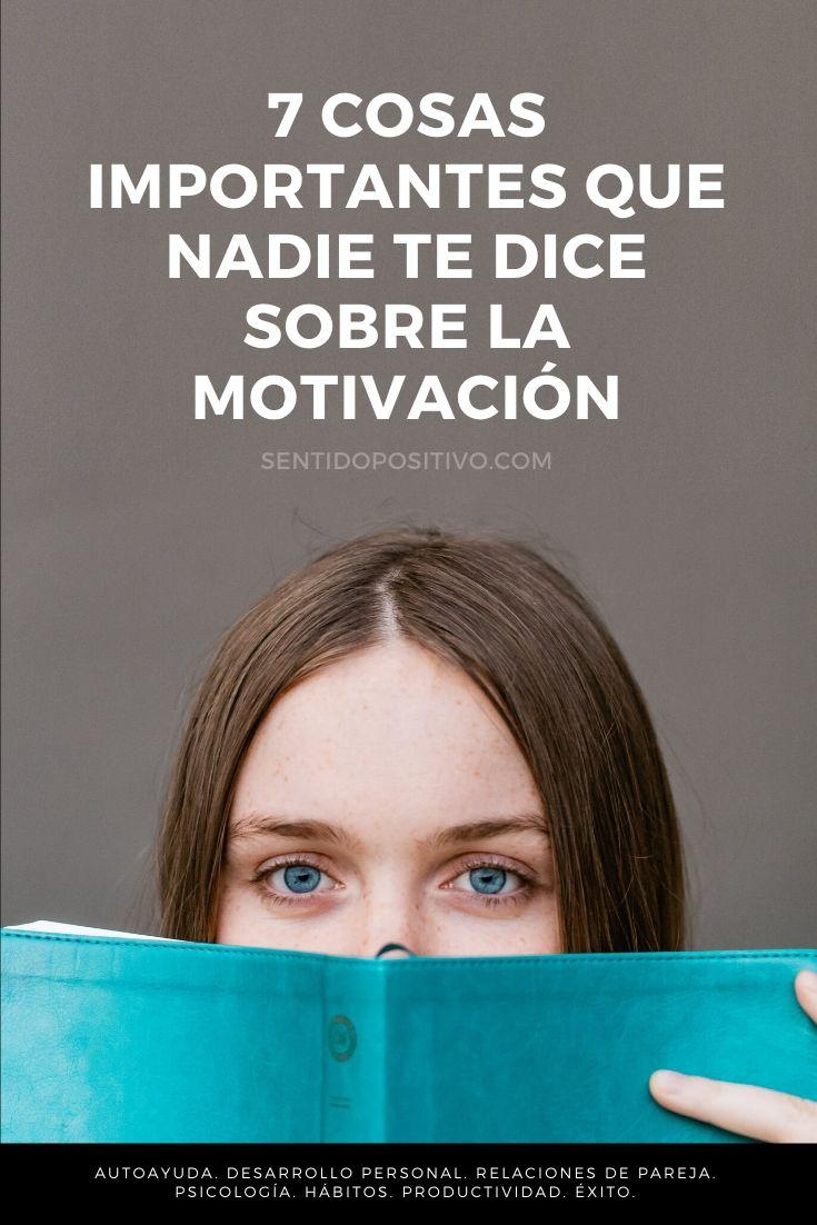 Motivación: 7 Cosas importantes que nadie te dice sobre la motivación