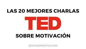 Vídeos motivacionales: Las 20 mejores charlas TED sobre motivación