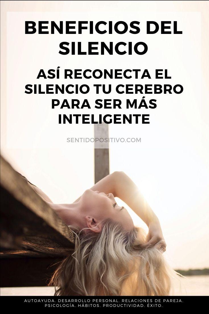 Beneficios del silencio: Así reconecta el silencio tu cerebro para ser más inteligente