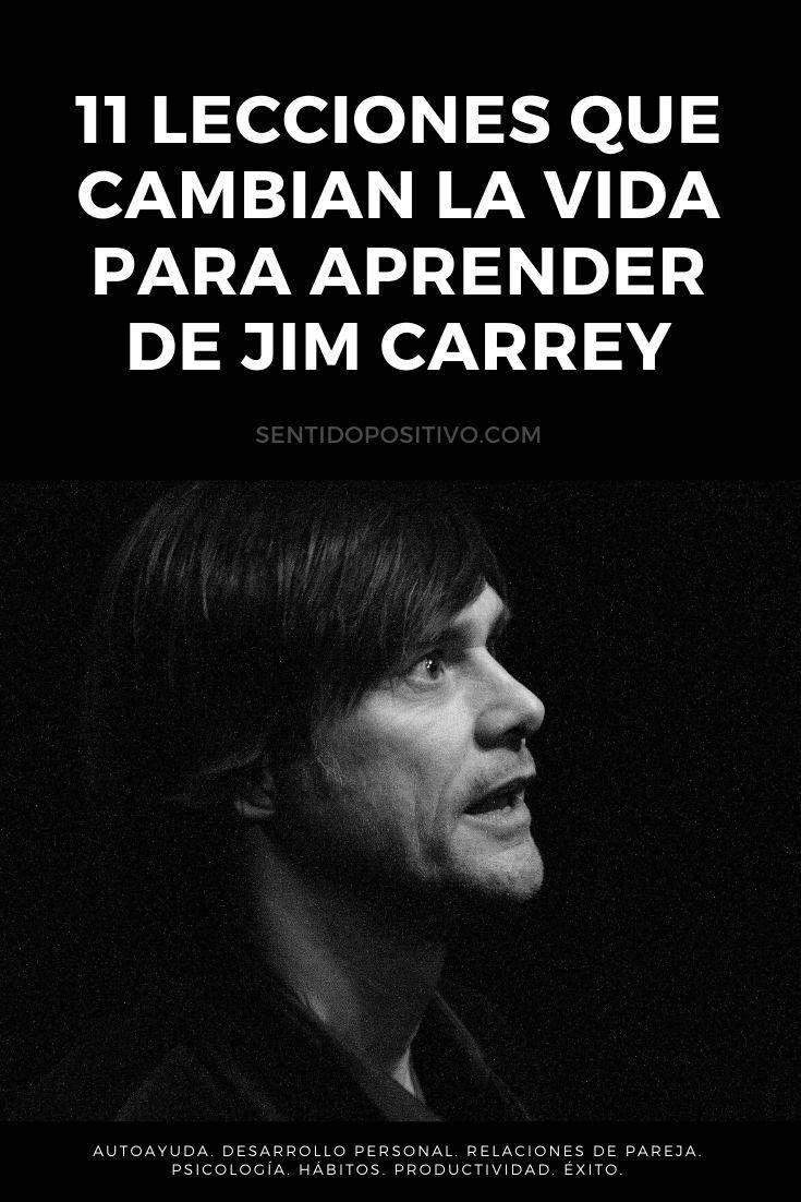 Frases de Jim Carrey: 11 Lecciones que cambian la vida para aprender de Jim Carrey
