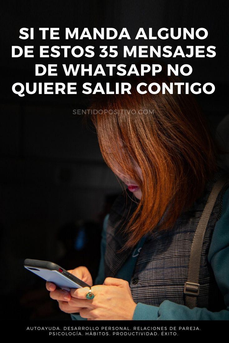 Mensajes de Whatsapp: Si te manda alguno de estos 35 mensajes de WhatsApp, en realidad no quiere salir contigo